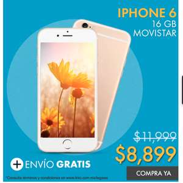 Linio: iPhone 6 16 GB Movistar a $8,899, 12 meses sin intereses y envio gratis