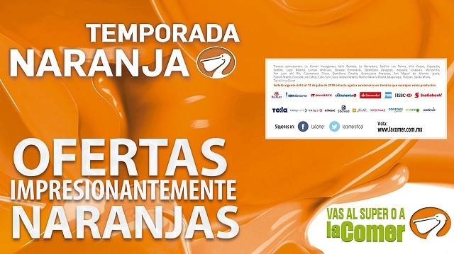 Temporada Naranja en La Comer: Folleto de Ofertas del Viernes 6 al Jueves 12 de Julio