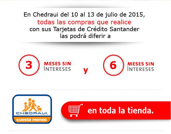 Chedraui: 3 y 6 meses sin intereses en toda la tienda con Santander