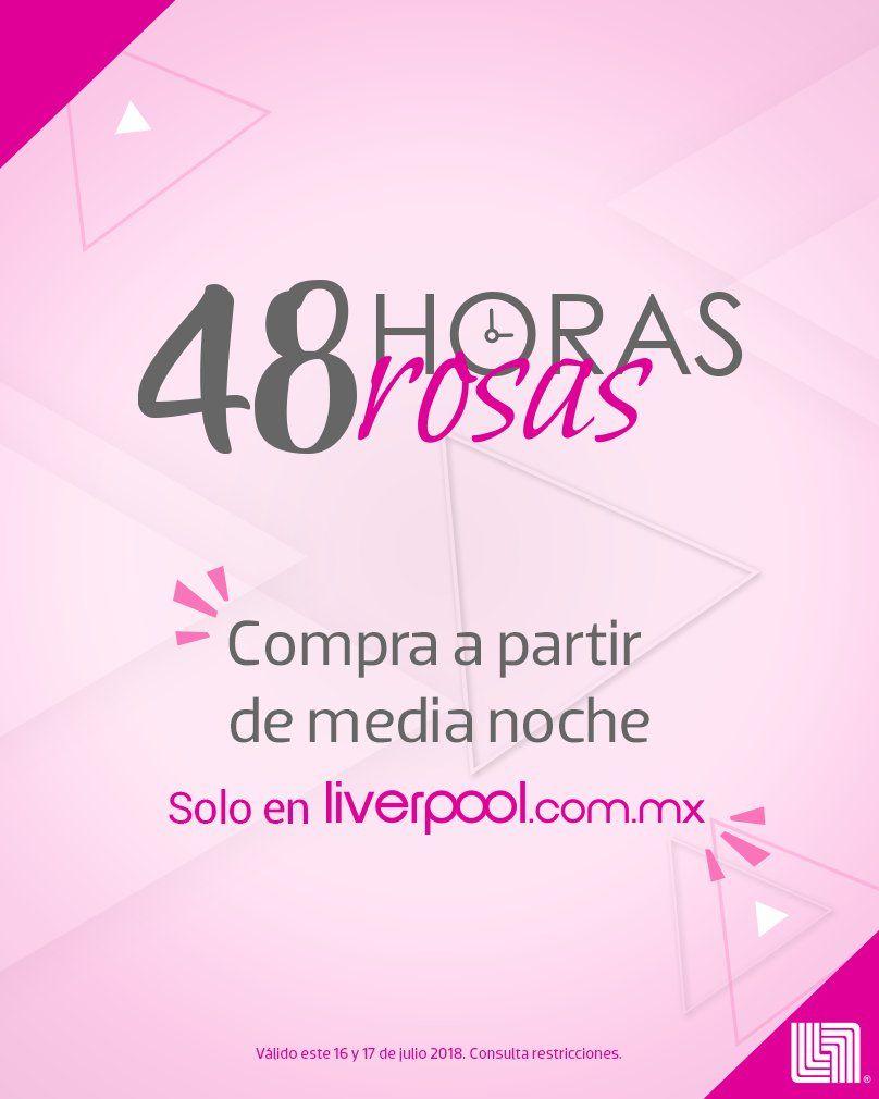 48 horas Rosas Liverpool (ej. HASTA 50% en pantallas )