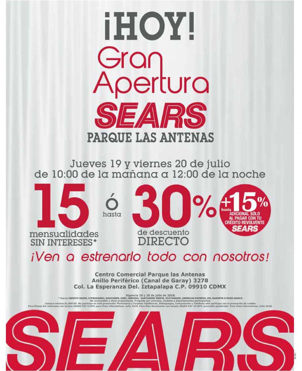 Sears Parque Las Antenas CDMX: Hoy Gran Apertura: 15 MSI ó hasta 30% de desc. directo + hasta 15% adicional con crédito revolvente Sears 19 y 20 Julio