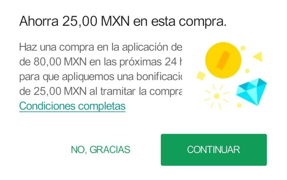 Google Play: $25 pesos de descuento dentro de cualquier app android
