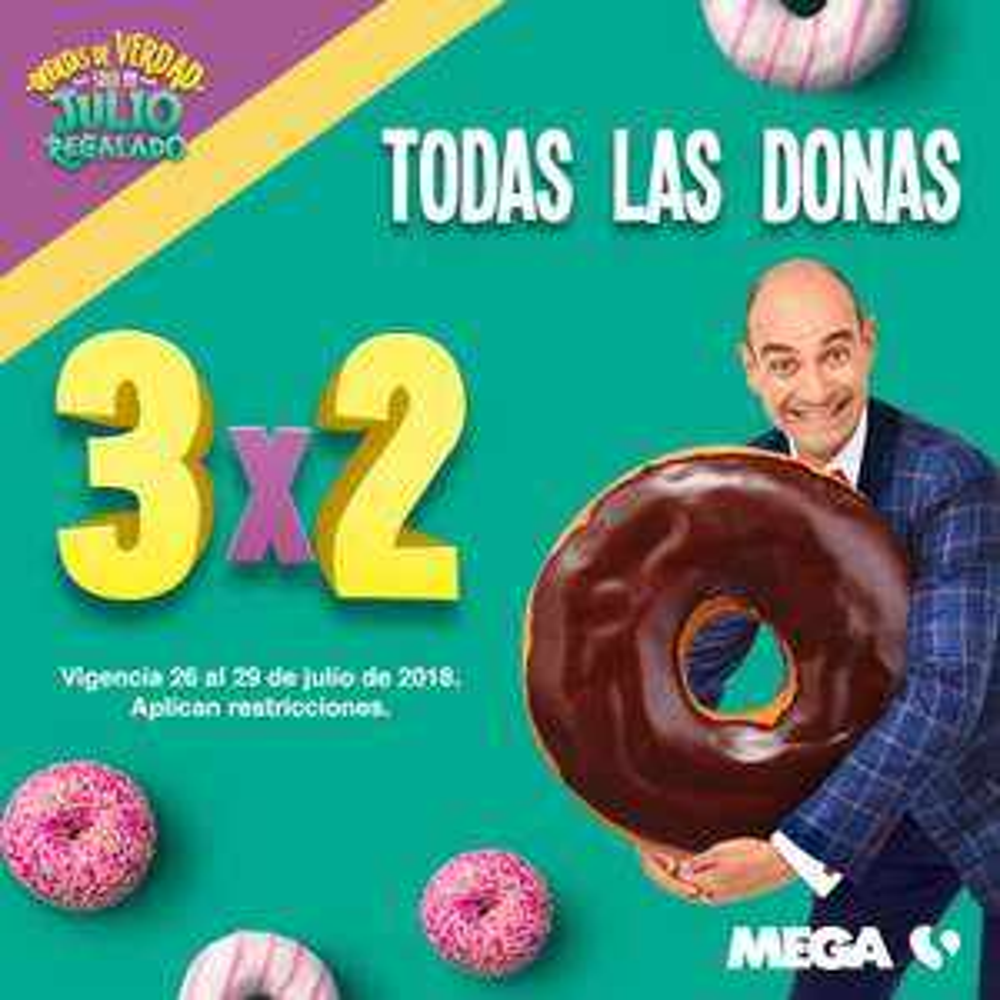Julio Regalado 2018 en MEGA Soriana: Todas las donas de panadería al 3x2