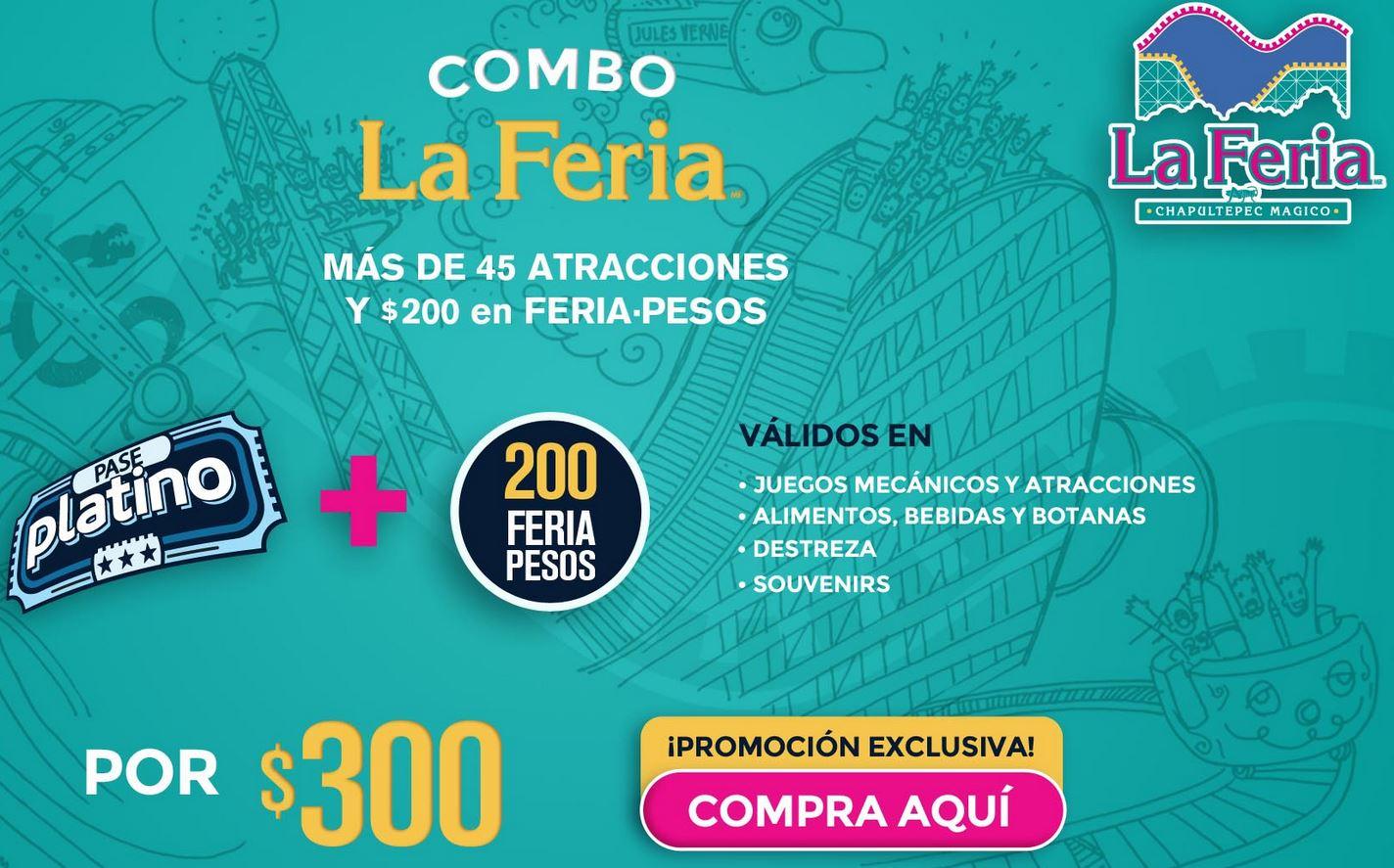 Feria de Chapultepec: Paquete Combo por $300