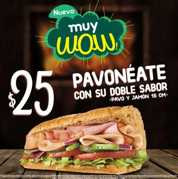 Subway: sub del día $35, sub de pavo y jamón $25 todos los días y galleta gratis con compra
