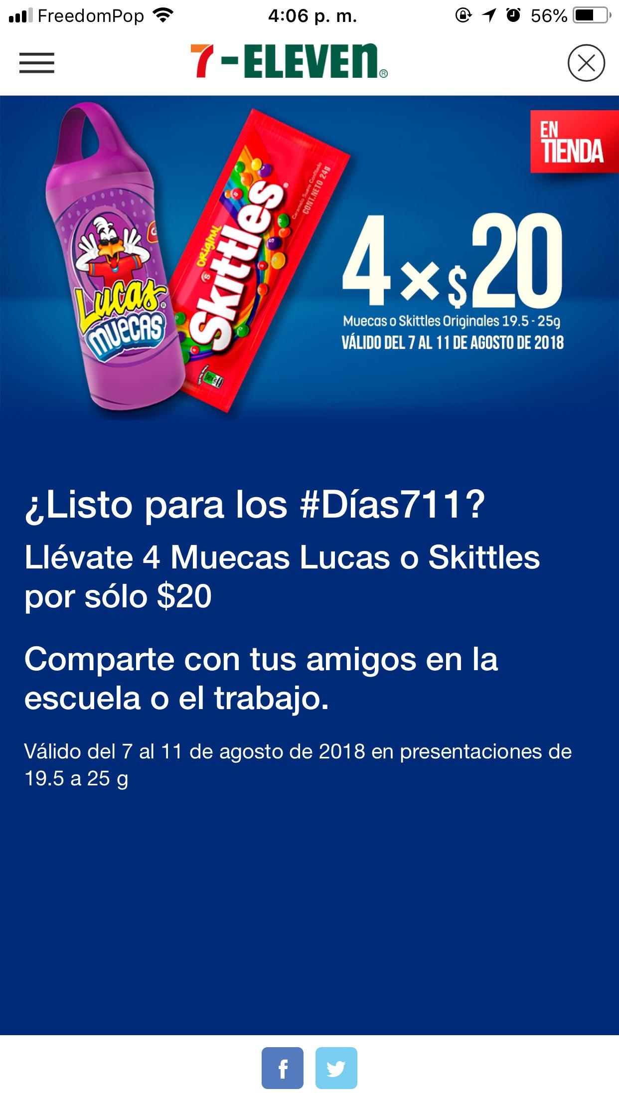 7 Eleven: 4 por $20, Muecas Lucas o Skittles