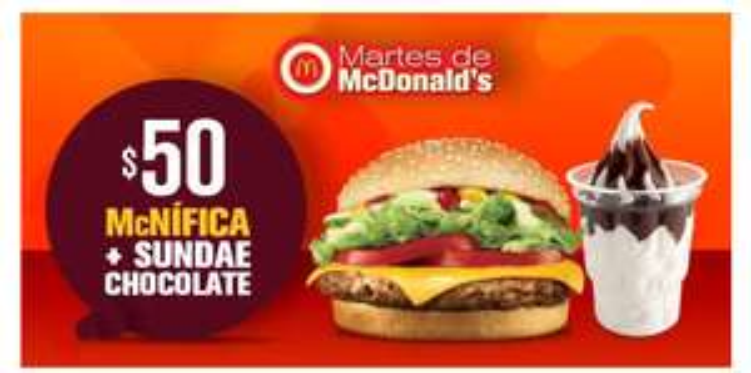 McDonald's: McNífica + Sundae Chocolate por $50.00!