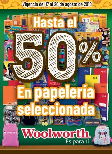 Woolworth: Hasta 50% de descuento en papelería seleccionada... 3 x 2 en uniformes escolares y calcetería... 30% desc. en papelería BIC... y más