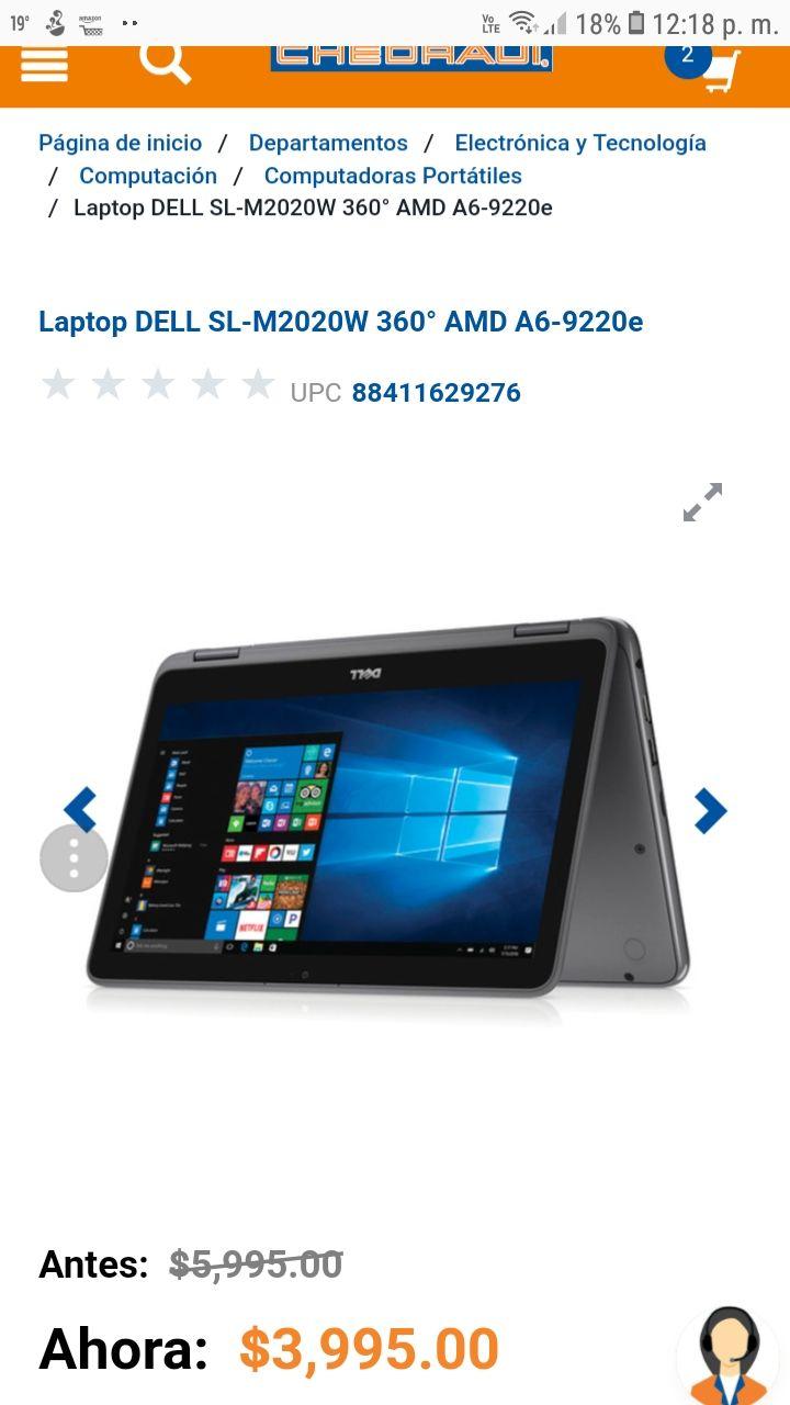 Chedraui: Laptop DELL SL-M2020W 360° AMD A6-9220e