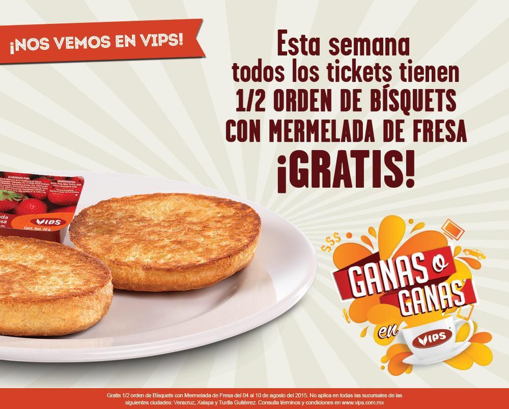 VIPS: 1/2 Orden de Bisquets GRATIS!!!
