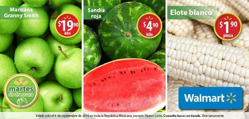Walmart: Martes de Frescura 4 Septiembre: Elote Blanco $1.90 pza... Sandía Roja $4.90 kg... Manzana Granny Smith $19.90 kg.
