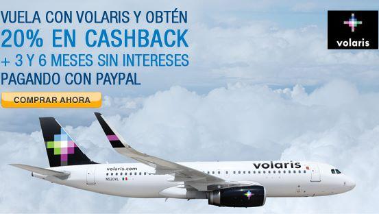 Volaris: 20% en cashback y 6 meses sin intereses con PayPal