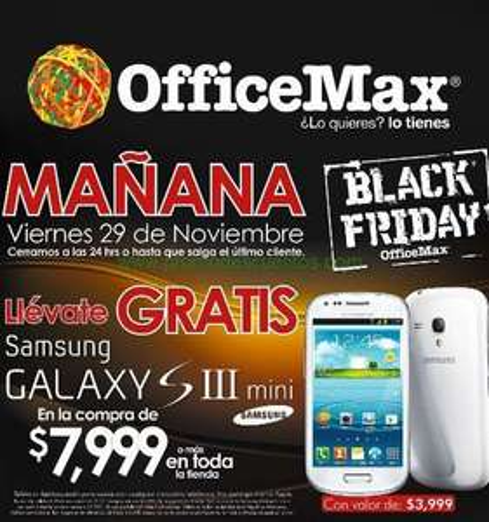 Black Friday OfficeMax: Samsung Galaxy SIII Mini gratis con compra minima y más