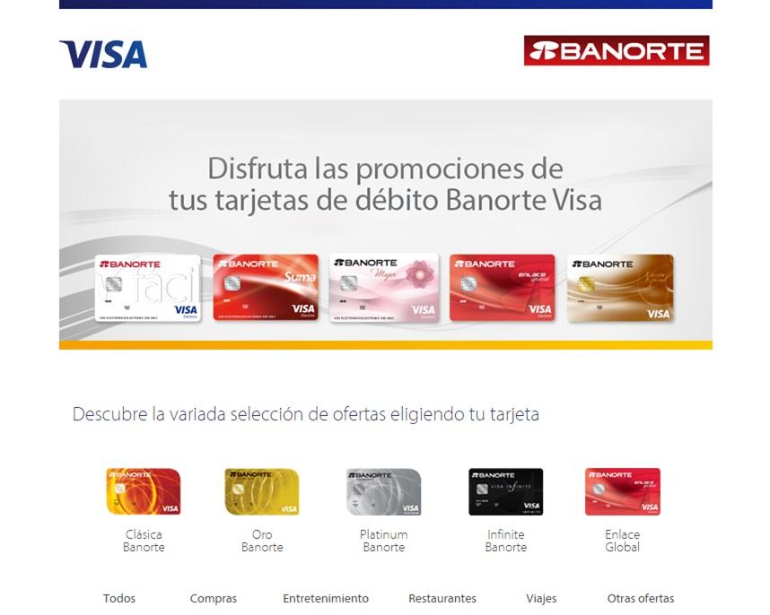 Promociones de tu tarjeta BANORTE VISA   (Credito-Debito)