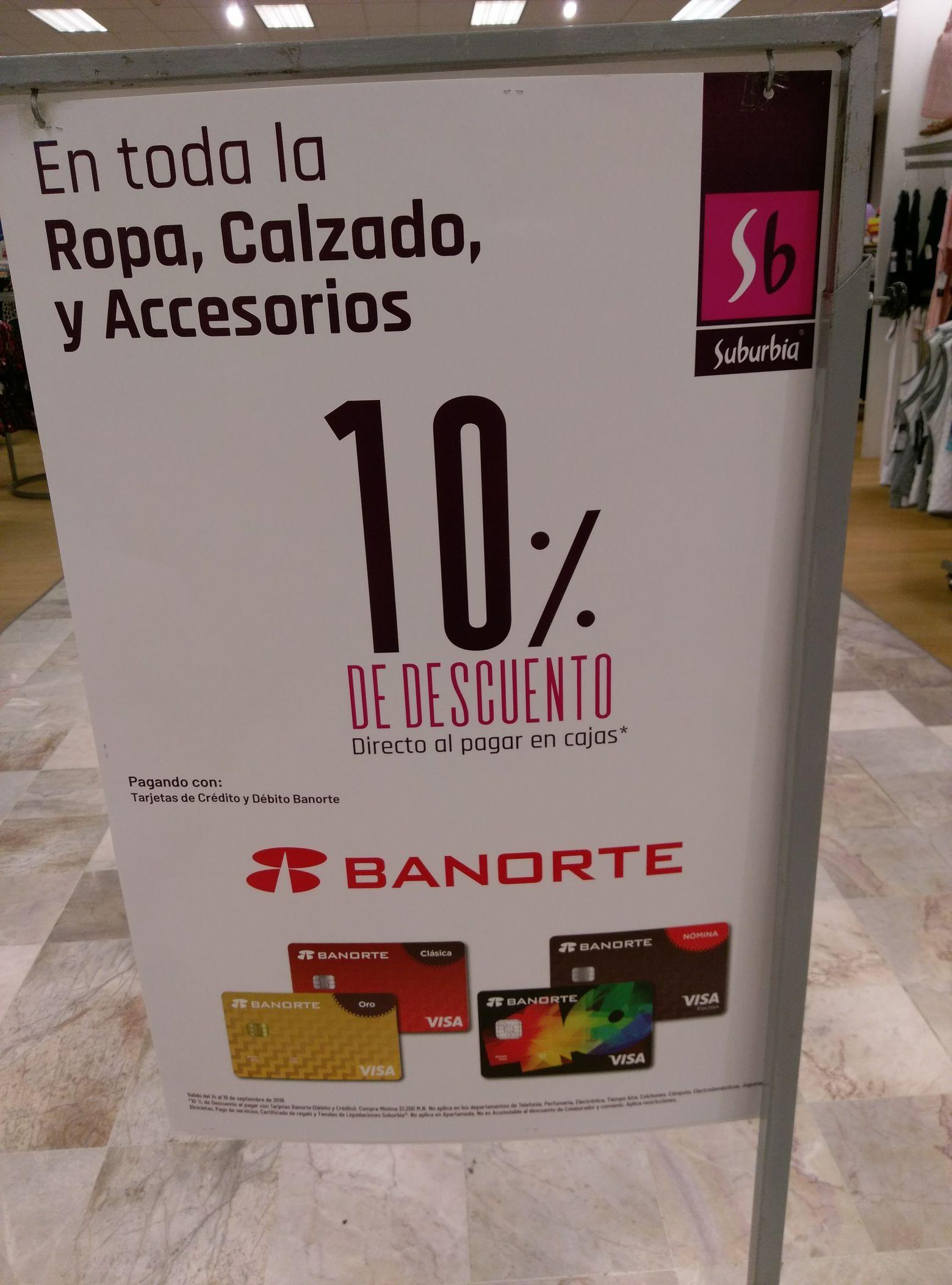 Suburbia Descuento del 10% pagando con tarjetas Banorte crédito o débito