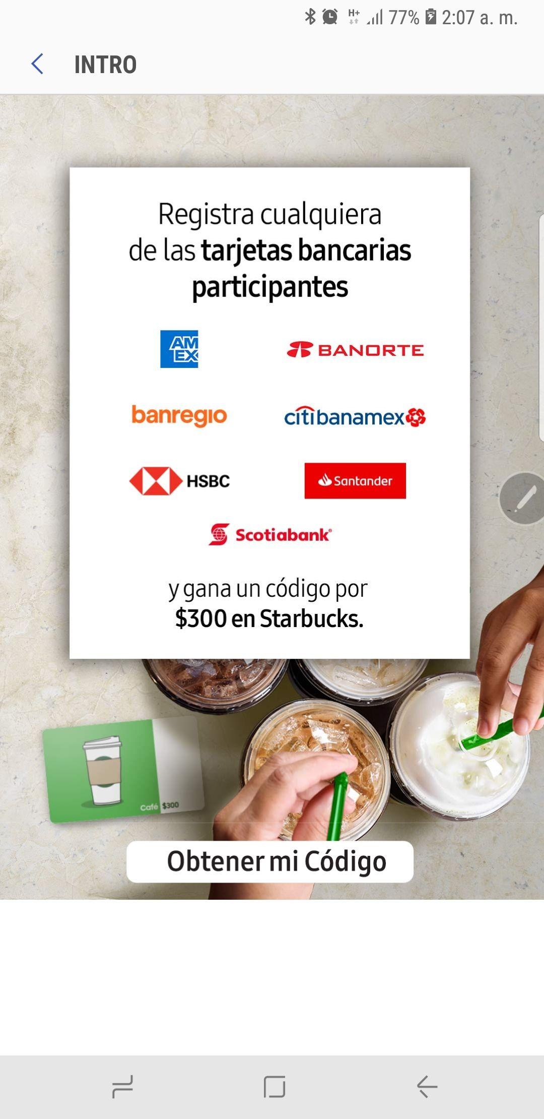 Starbucks: Registra una tarjeta en Samsung Pay y obten 300 pesos