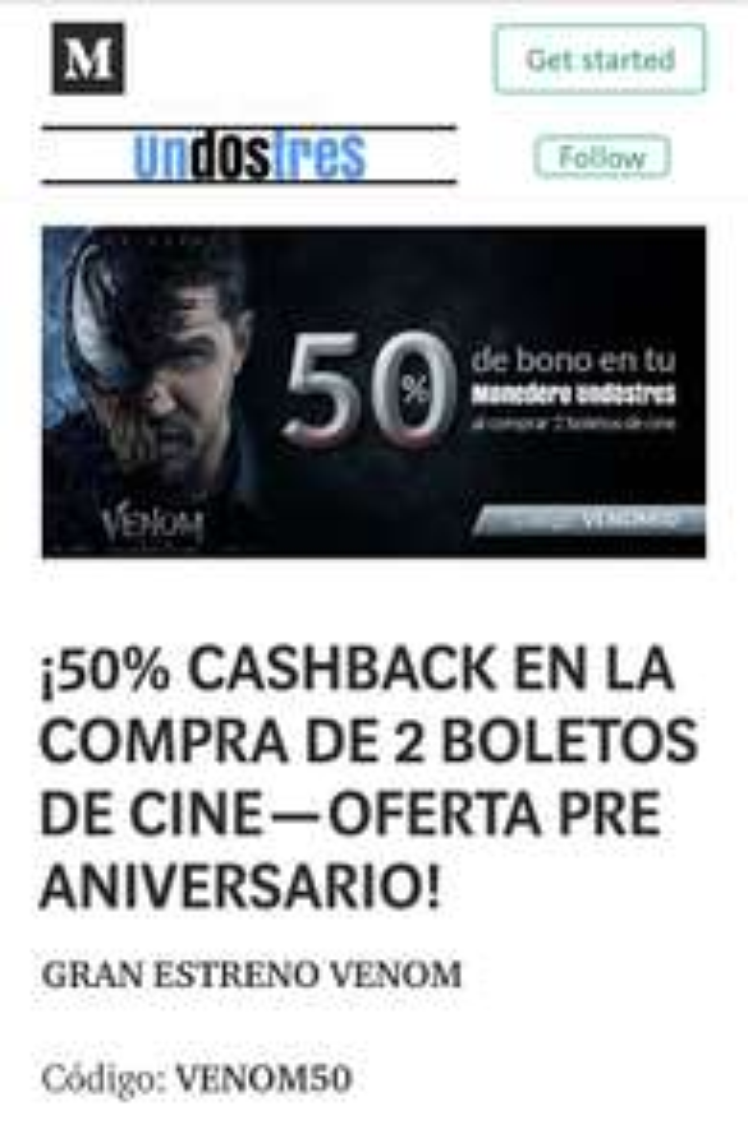 Unodostres: 50% cashback en boletos de cine.