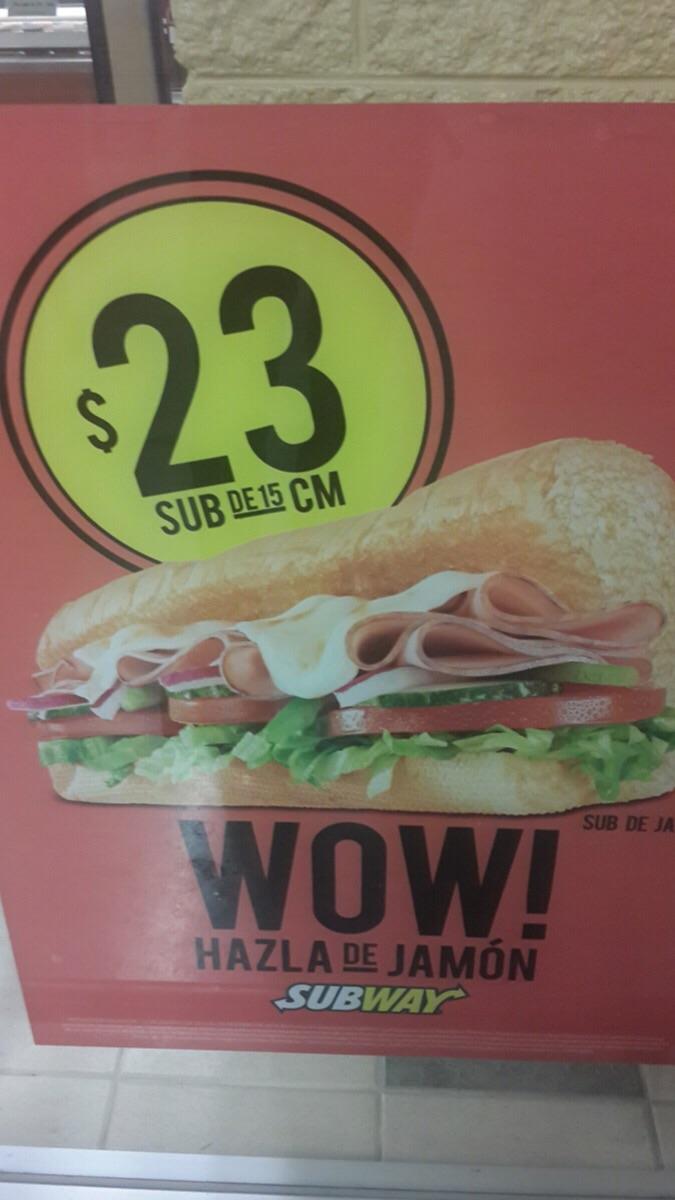 Subway de jamón a $23