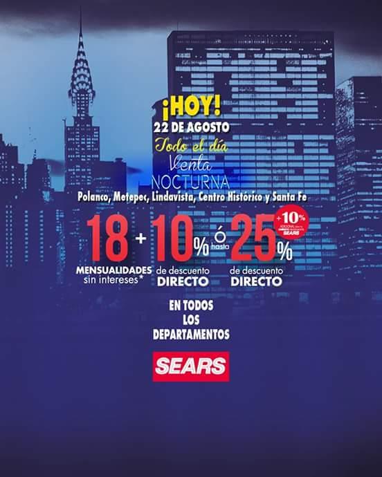 Venta Nocturna Sears: Solo hoy 22 de Agosto en tiendas participantes