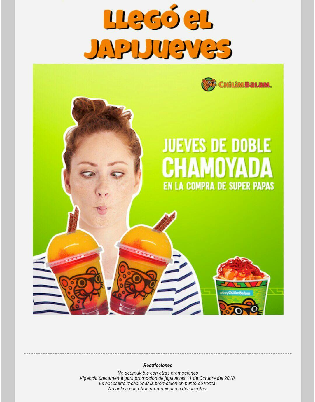 Chilim Balam: compra unas super papas y recibe gratis 2 chamoyadas.