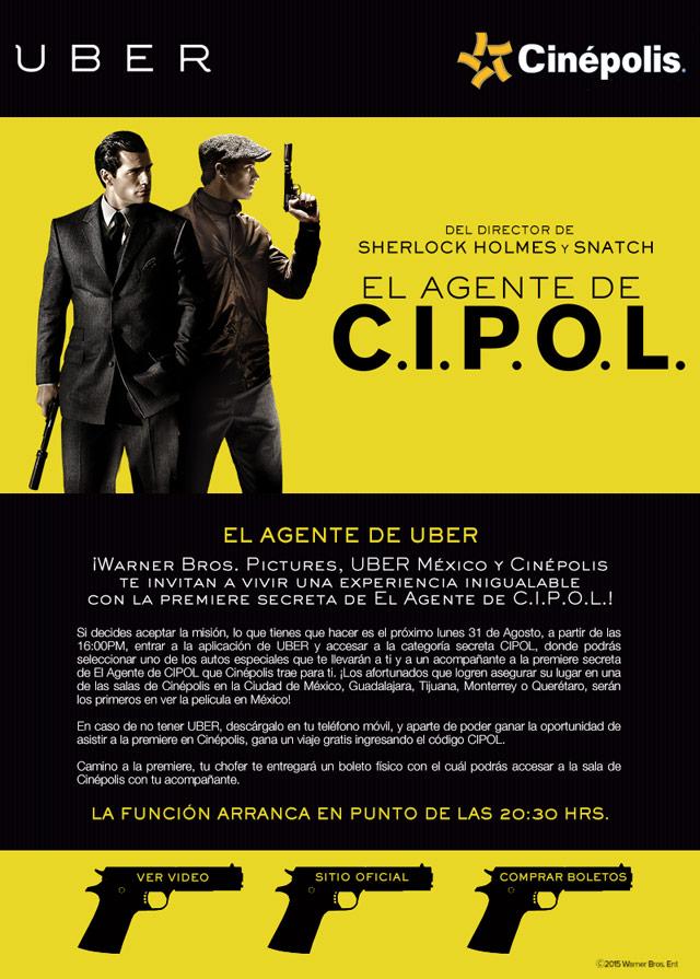 """UBER Y CINEPOLIS TE INVITAN A LA PREMIERE """"EL AGENTE C.I.P.O.L"""""""