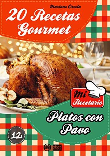 Amazon: 20 Recetas gourmet, platos con pavo (Gratis).