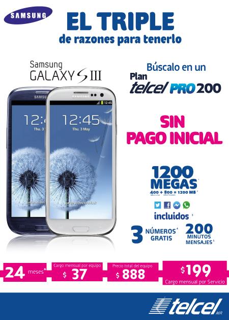 Samsung galaxy III en telcel pro 200 SIN PAGO INICIAL