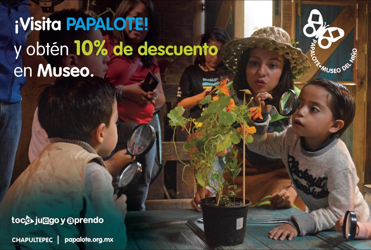 Papalote Museo del Niño Chapultepec - 10% de descuento.