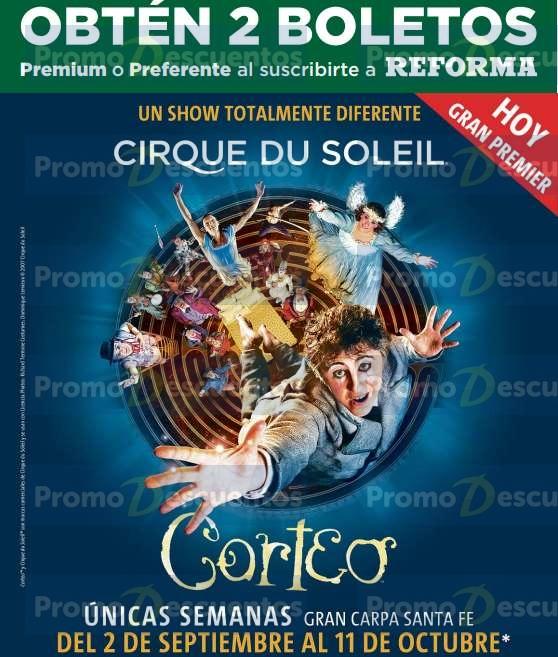 2 boletos gratis para Cirque du Soleil Corteo al suscribirte a Reforma