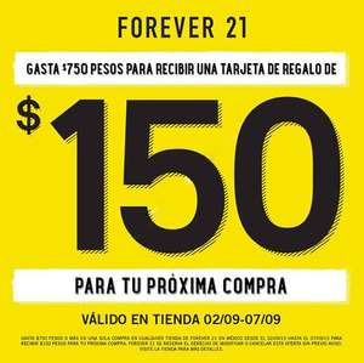 Forever 21: $150 de regalo para una proxima compra gastando $750