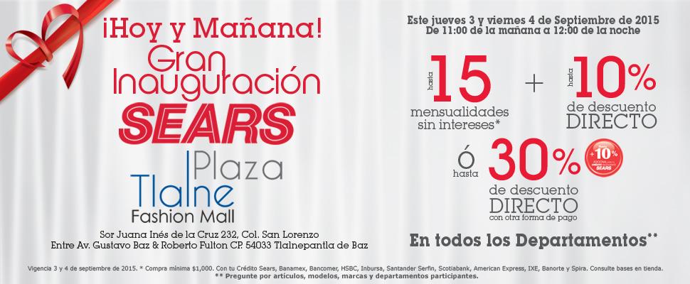 Sears: ofertas de Inauguración Plaza Tlalnepantla