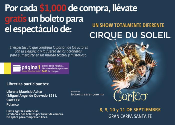Gandhi: Por cada 1000 de compra boleto gratis para Cirque Du Soleil (600 si eres socio de Página 1)