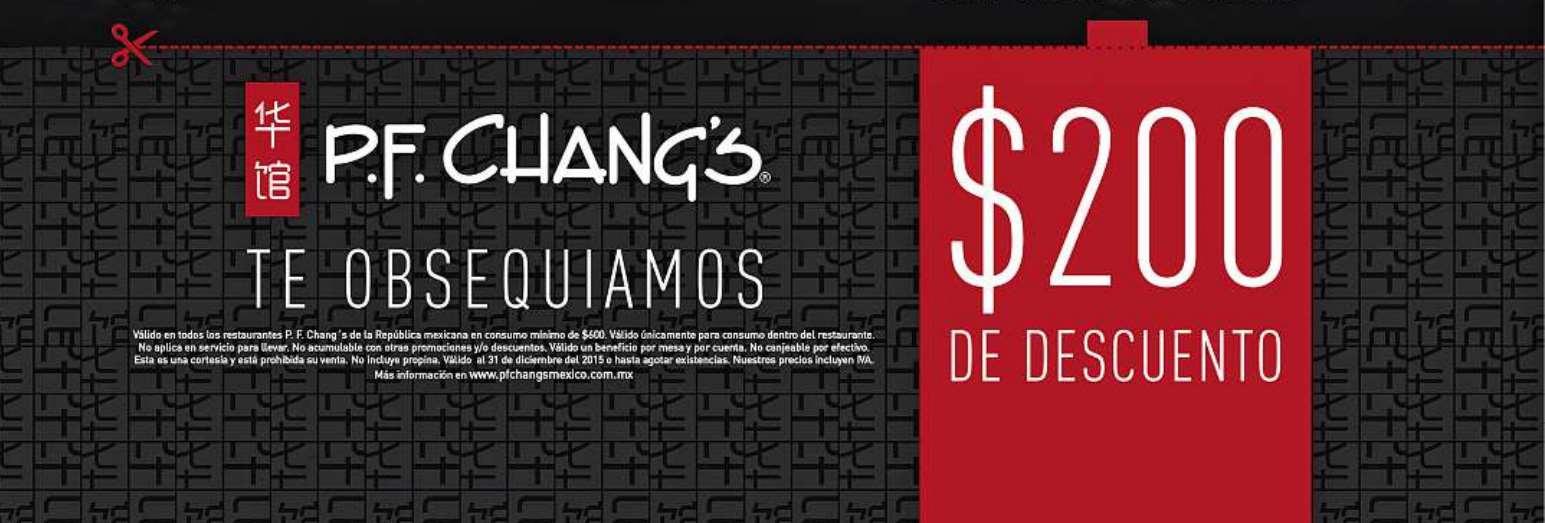 P.F. Chang's: cupón de $200 de descuento en consumo de $600