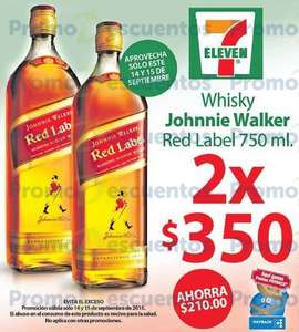7 Eleven: 2 botellas de Johnnie Walker Red Label por $350 (14-15 Sept)