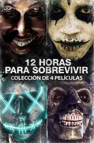 """12 Horas Para Sobrevivir"" Colección de 4 películas iTunes"