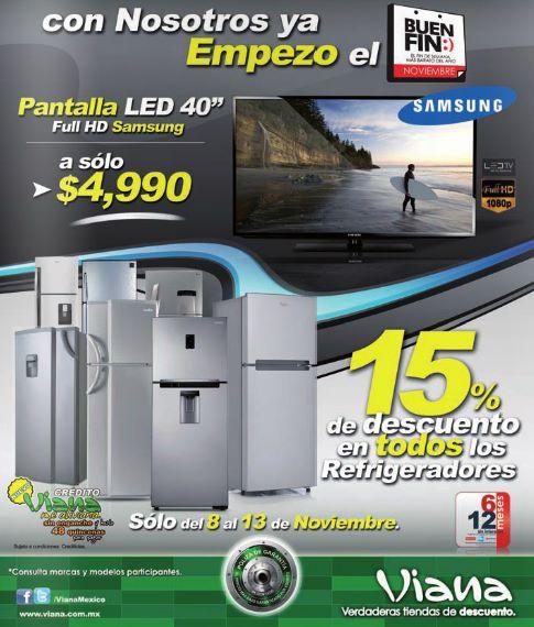 "Ofertas del Buen Fin 2013 en Viana: pantalla LED Samsung 40"" $4,990"