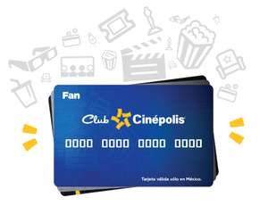 CINEPOLIS: Tajeta Fan Club gratis (la azulita)