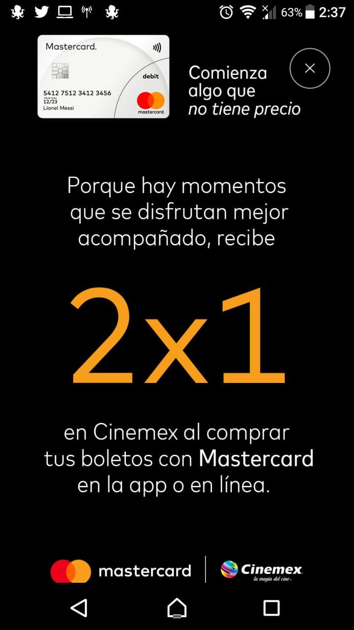 Cinemex. 2x1 DE LUNES A DOMINGO SALA TRADICIONAL CON MASTERCARD