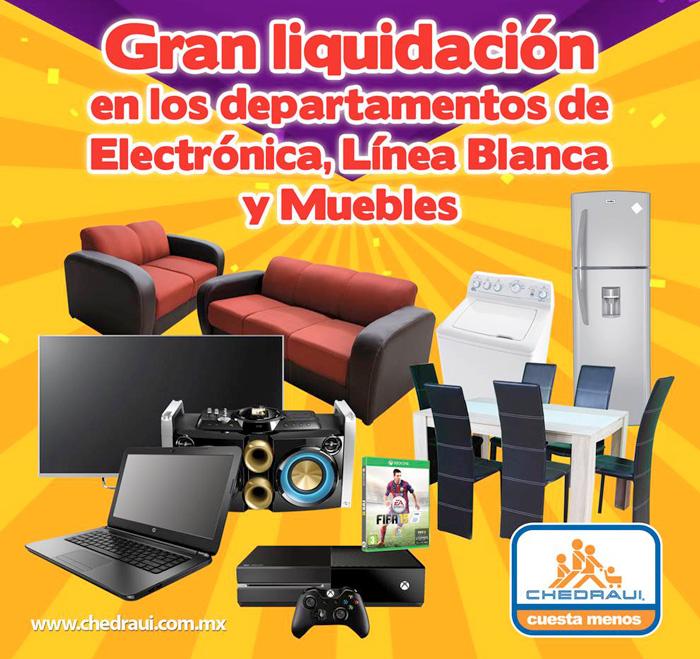CHEDRAUI: Gran liquidación electrónica, línea blanca y muebles
