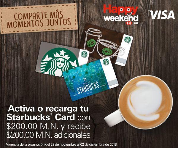 Starbucks: Happy Weekend HSBC, recarga $200 y obtén $200 Adicionales