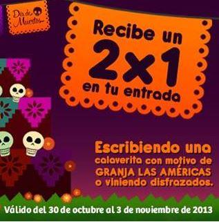 Granja Las Américas: 2x1 llevando disfraz o calavera