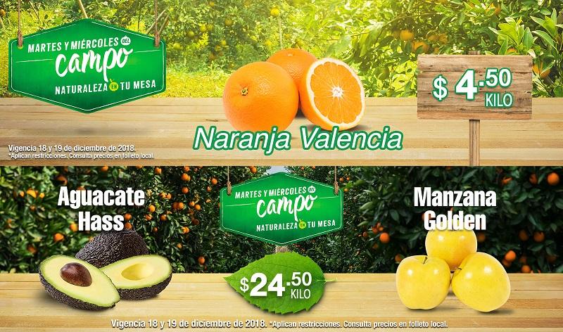 MEGA Soriana: Martes y Miércoles del Campo 18 y 19 Diciembre: Naranja $4.50 kg... Manzana Golden $24.50 kg... Aguacate $24.50 kg.