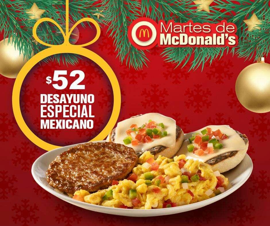 McDonald's: Martes de McDonald's 18 Diciembre: Desayuno Especial Mexicano $52