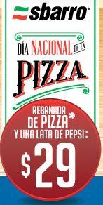 Día nacional de la pizza en Sbarro octubre 24: rebanada y refresco $29
