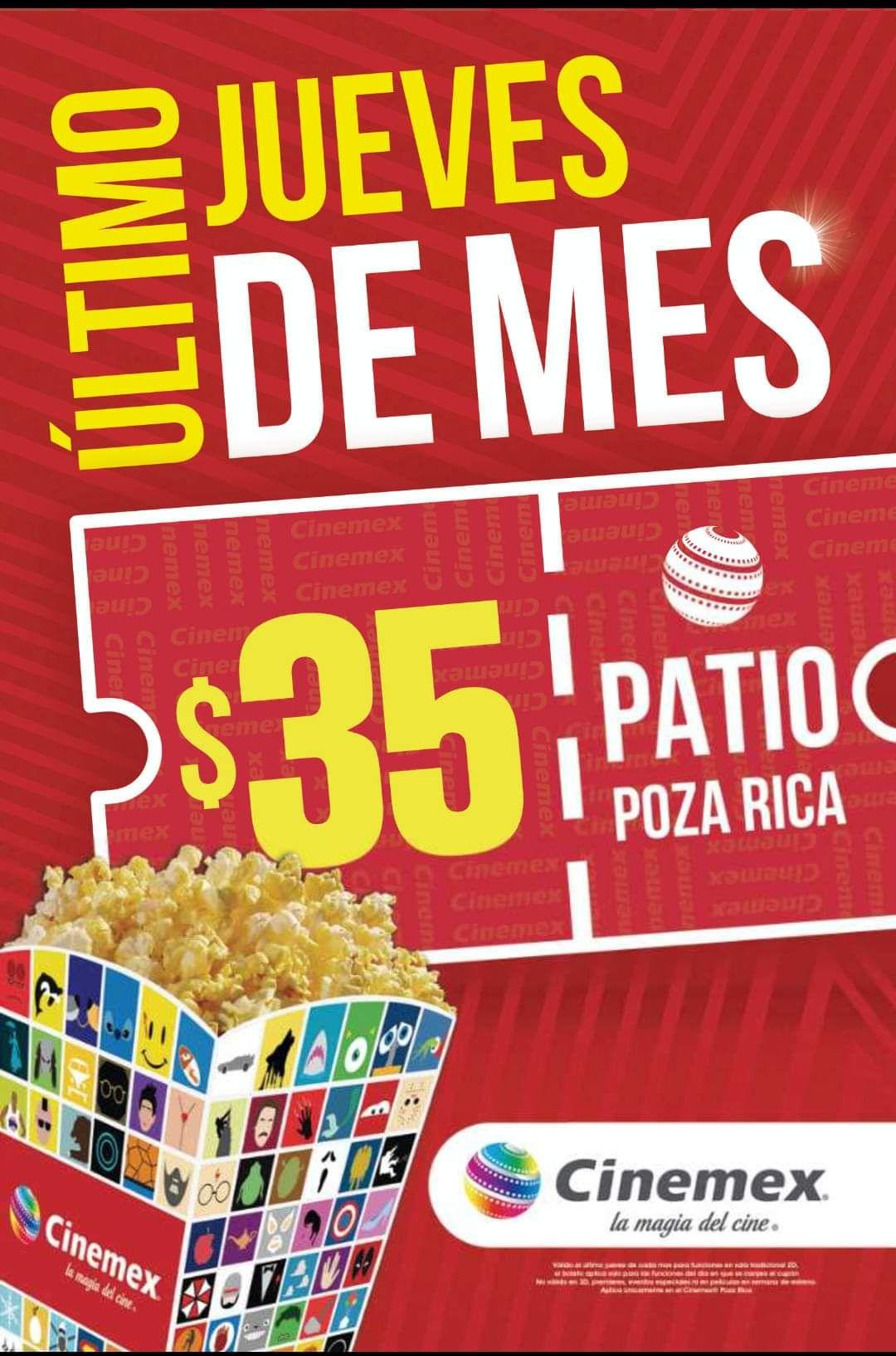 Cinemex patio Poza Rica: último jueves de enero a $35