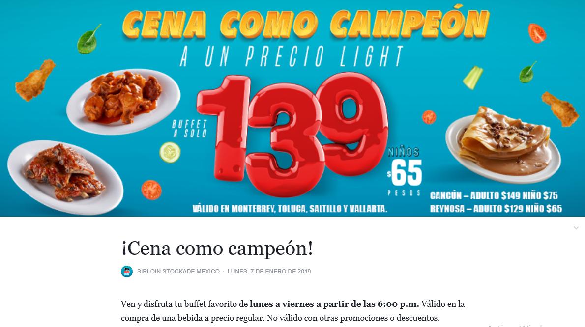 Sirloin Stockade: Buffete cena $139 el precio es valido en las sucursales de Monterrey, Toluca, Saltillo y Vallarta