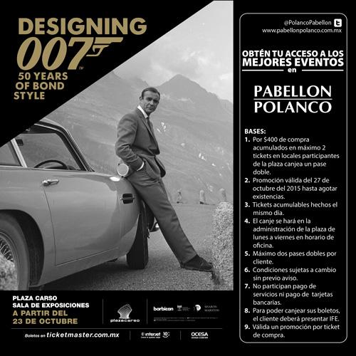 2 boletos para exposición Designing 007 comprando $400 en Pabellón Polanco (DF)