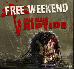 Steam: fin de semana gratis Dead Island Riptide y descuento en juegos