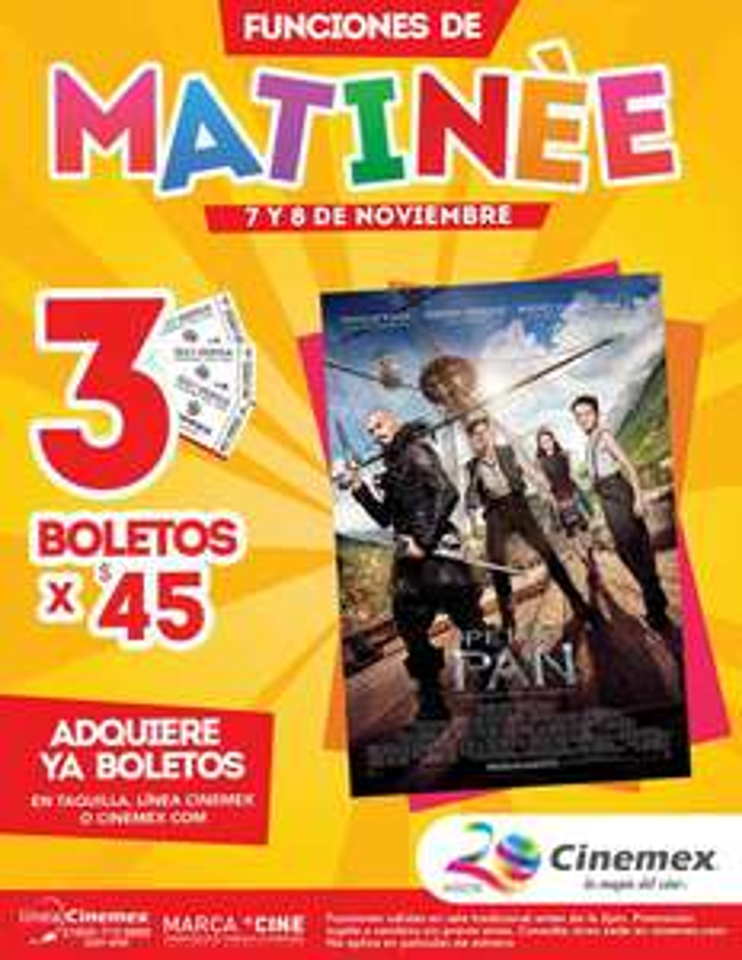 Cinemex: 3 boletos para matinée de Peter Pan por $45