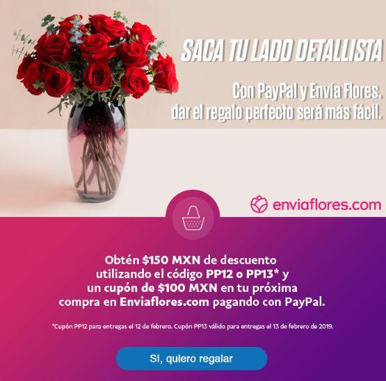 Envia Flores.Com  $150MXN OFF PAGANDO CON PAYPAL + $100MXN EN TU CUENTA PAYPAL
